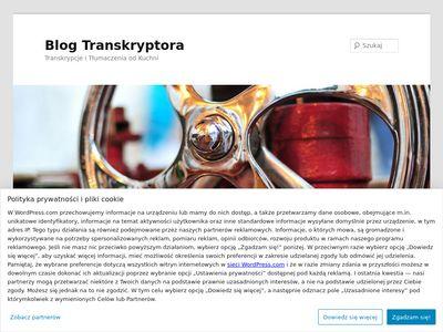 Blog Transkryptora | Transkrypcje i Tłumaczenia od Kuchni