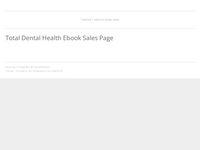 Total Dental Health ebook sales page - Health Guru Mike