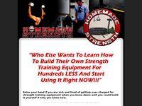 Homemade Strength - Homemade Equipment - Build Your Own Training Equipment - Make Your Own Strength Training Equipment for Less Money