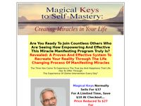 Magical Keys to Self-Mastery - Creating Miracles in Your Life