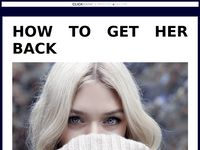 ø HOW TO GET HER BACK: The 5 Step Plan To Get Back The Woman Who Left You ø