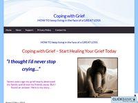Coping with Grief – HOW TO keep living in the face of a GREAT LOSS
