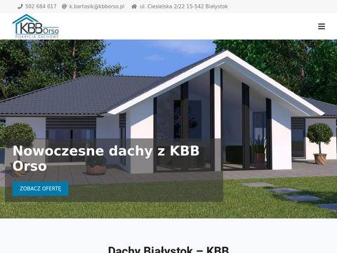 Krycie dachów Białystok - KBB Orso