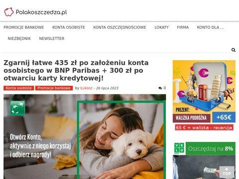 PolakOszczedza.pl | Ranking kont osobistych i lokat bankowych | Promocje bankowe