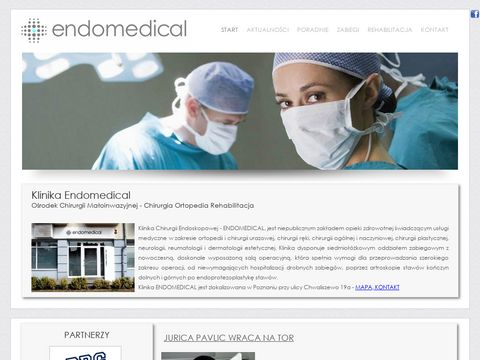 ENDOMEDICAL - Klinika Chirurgii Endoskopowej - Ortopedia Diagnostyka Rehabilitacja