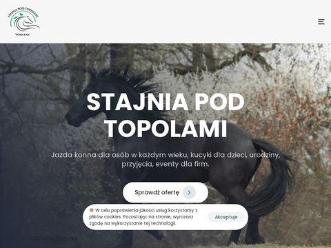 STAJNIA POD TOPOLAMI Stadnina Wrocław