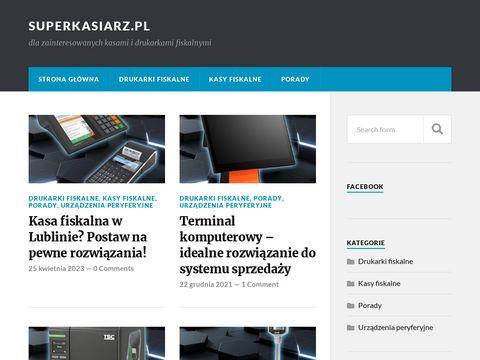 Superkasiarz.pl - ciekawe wpisy o kasach fiskalnych