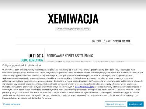 Xemiwacja - 艣wiat Tomka jego my艣li i ambicji