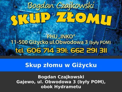 "Skup Z艂omu Gi偶ycko, Czajkowski Bogdan PHU ""INKO"""