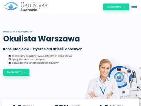 Leczenie za膰my i jaskry Warszawa - okulistykaakademicka.pl