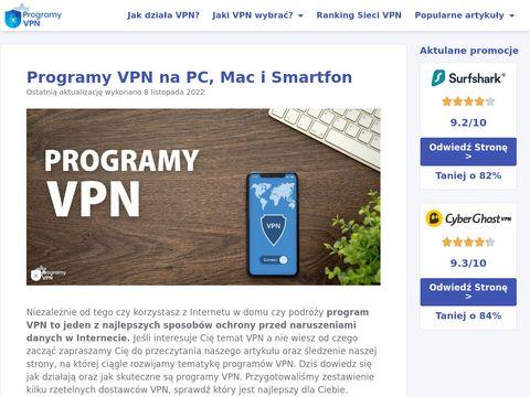 Programy VPN na PC, Mac i Smartfon - 100% BEZPIECZNE