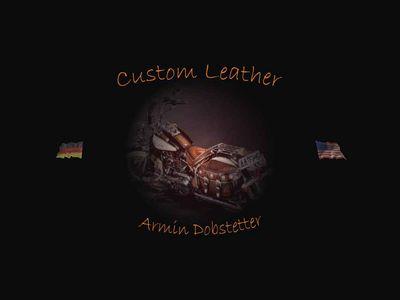 Custom Leather Armin Dobstetter