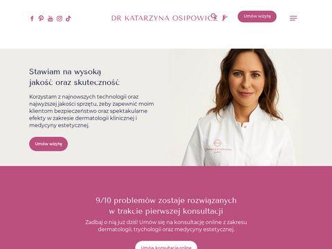 Dermatolog Warszawa - Klinika Dermatologii - Dr Katarzyna Osipowicz