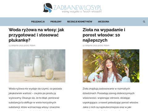 ZadbaneWlosy.pl - Wiemy wszystko o Twoich włosach!
